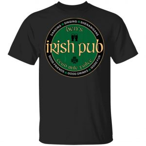 Bens Irish Pub Saint Patricks Day Party T-Shirt, Bella