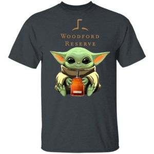 Baby Yoda Drink Woodford Reserve Shirt Hoodie Long Sleeve