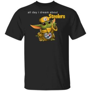 Baby Yoda All Day I Dream About Steelers Shirt Hoodie LS