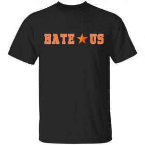 2020 Hate Us Houston Astros Fan Shirt, Long Sleeve, Hoodie