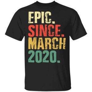 Epic since March 2020 - International Womens Day T-Shirt, Long Sleeve