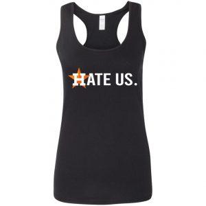 Baseball Houston Astros Hate Us Ladies Tee, Long Sleeve