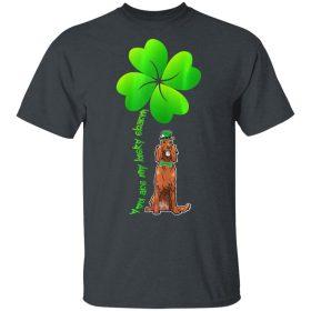 Womens Leprechaun Irish Setter Are My Lucky Charm Clover Patrick T-Shirt, Long Sleeve, Hoodie