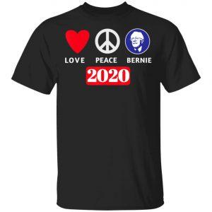 Peace Love Bernie Sanders 2020 Bernie Sanders Supporters T-Shirt, Long Sleeve, Hoodie