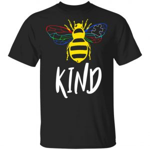 Autism Awareness Bee Kind Gift Design For Autistic Support T-Shirt, Long Sleeve, Hoodie