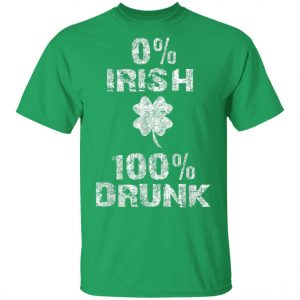0 Irish 100 Drunk Shamrock St. Patricks Day Shirt, Long Sleeve