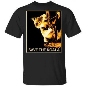 Save The Koalas Bear Australian Animal T-Shirt, Long Sleeve, Hoodie