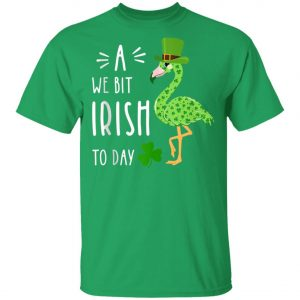 A We Bit Irish To Day Flamingo For St. Patricks Day Shirt, Tank Top