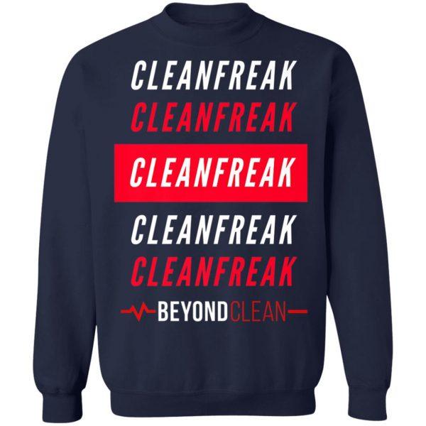 Cleanfreak Premium T-Shirt, Hoodie, LS
