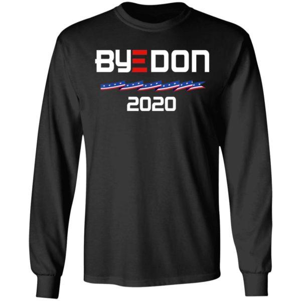 Joe Biden For President 2020 Shirt - Political Parody ByeDon Shirt