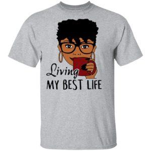 Living My Best Life Ladies Shirt