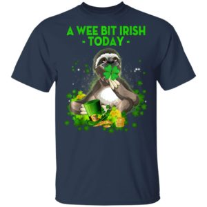 A Wee Bit Irish Today Sloth St Patricks Day T-Shirt