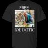 Free Joe Exotic Tiger King TShirt
