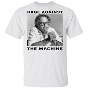 Bernie Sanders Shirt - Rage Against the Machine