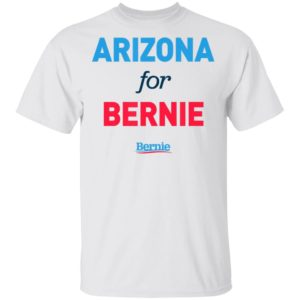 Arizona For Bernie Shirt