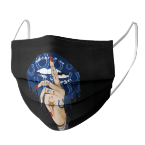 Shut The Fuck Up Fingers Tattoo Glossy Lips Indianapolis Colts Face Mask