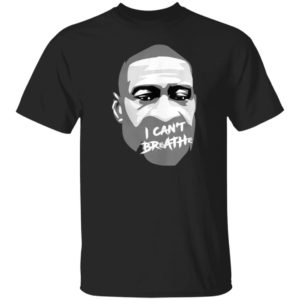 George Floyd I Cant Breathe T-Shirt