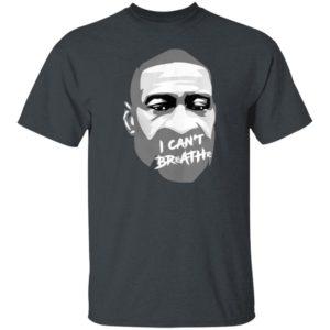 George Floyd I Cant Breathe T-Shirt