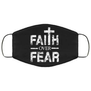 Faith Over Fear Distressed Face Mask Washable Reusable