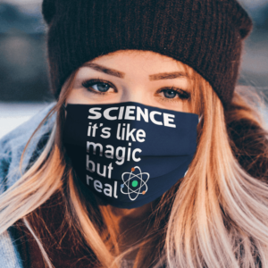 Science its like magic but real Face Mask Washable Reusable