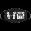 Free-ish Since 1865 Face Mask