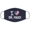 I Love Dr Fauci American Flag Face Mask