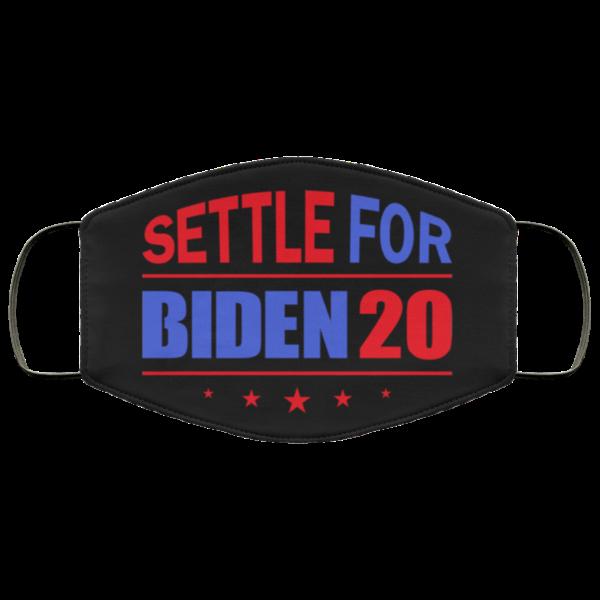 Settle For Biden 2020 Face Mask