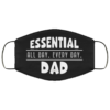 Essential All Day Every Day Dad Face Mask