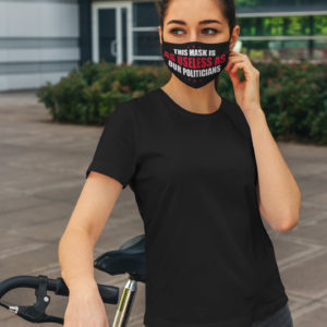 This Mask Is As Useless As Our Politicians Face Mask