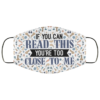 If You Can Read This Youre Too Close To Me Penis Pattern Face Mask