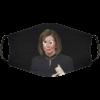 Crazy Nancy Pelosi Face Mask