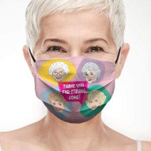 Golden Girls Face Mask Thank You For Staying Home FM