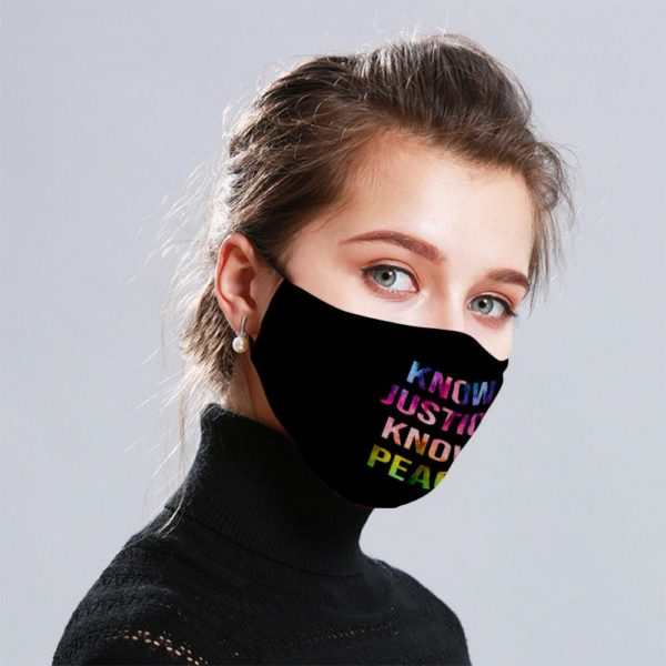 Know Justice Know Peace Cloth Face Mask Reusable