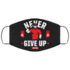 John Cena Never give up Cloth Face Mask