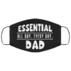 Essential All Day Every Day Dad Cloth Face Mask