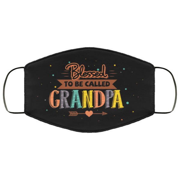Blessed To Be Called Grandpa Washable Reusable Custom Funny Grandpa Face Mask Cover