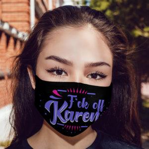 F-ck Off Karen Karen Meme Cloth Face Mask
