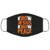 Know Jesus Know Peace God And Christian Face Mask