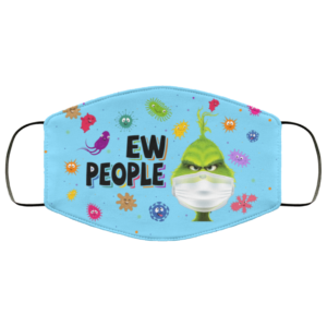 Ew People Grinch Face Mask