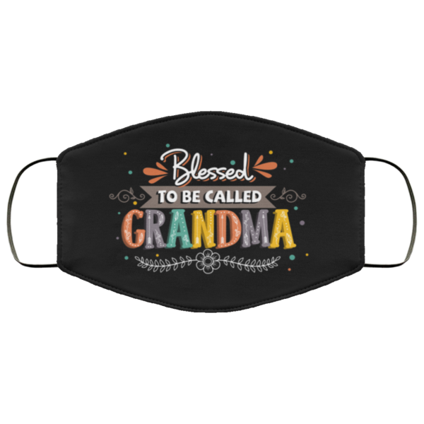 Blessed To Be Called Grandma Washable Reusable Custom Funny Grandma Face Mask Cover