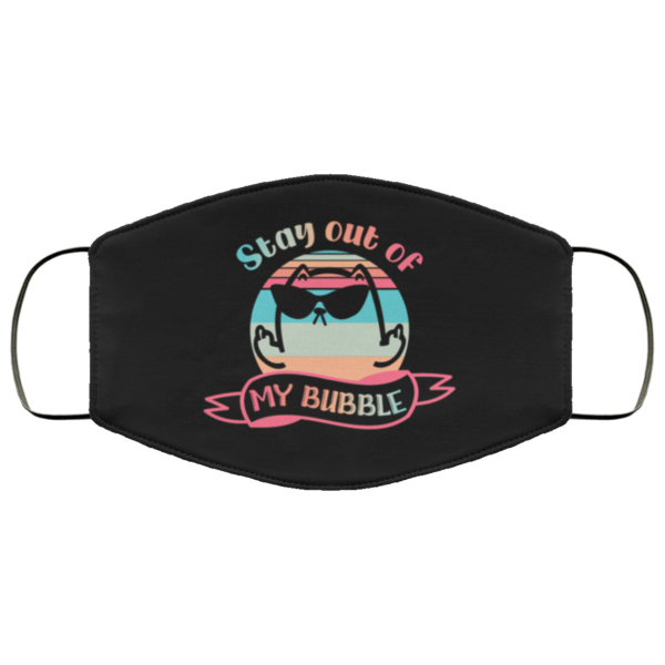 Stay Out Of My Bubble Funny Sarcastic Black Cat Sarcasm Saying Face Mask