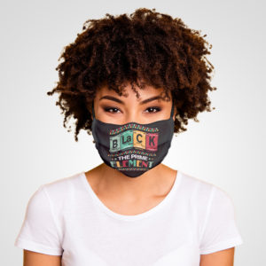 Black the Prime Element BLM Juneteenth Social Justice Face Mask