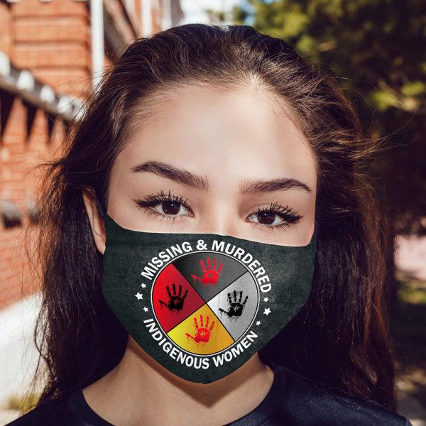 MMIW Missing Murdered Indigenous Women Mmiw Face Mask