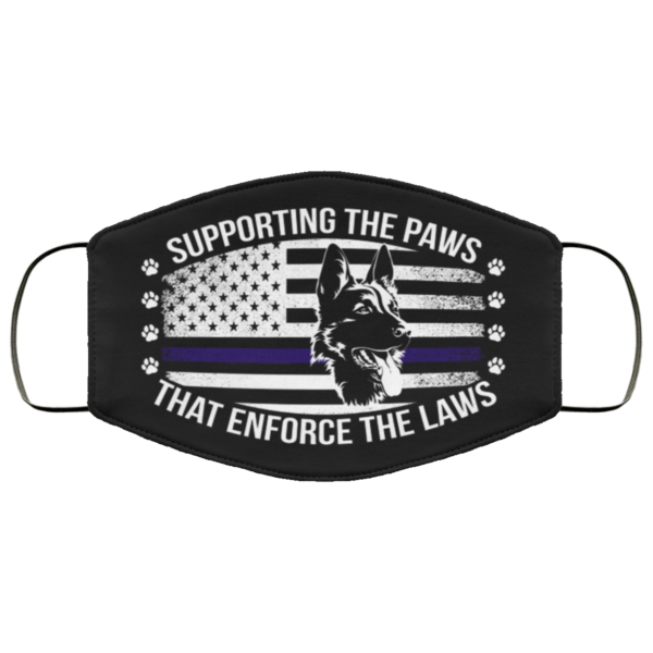 Supporting The Paws That Enforce The Laws German Shepherd Face Mask