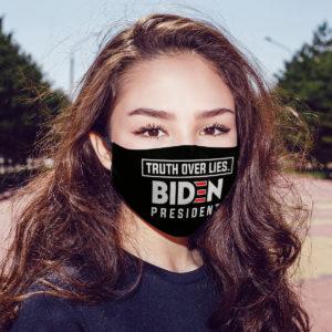 Truth Over Lies Biden President Face Mask