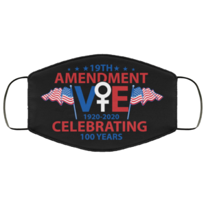 19th Amendment Celebrating 100 Years Vote 1920-2020 Face Mask
