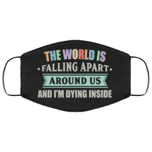 The World Is Falling Apart Moira Rose Face Mask