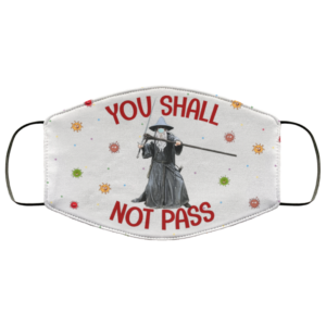 Gandalf You Shall Not Pass Funny Lord of the Ring Face Mask