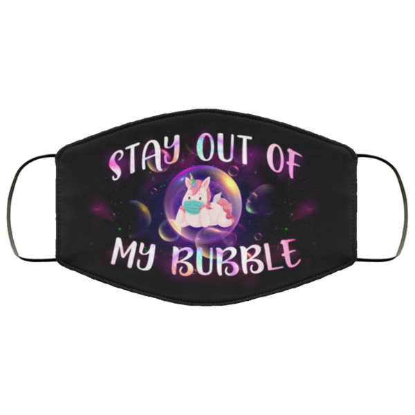 Stay Out of My Bubble Unicorn Face Mask