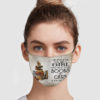 One Upon A Time There Was A Girl Who Loved Books And Cats Reusable Face Mask